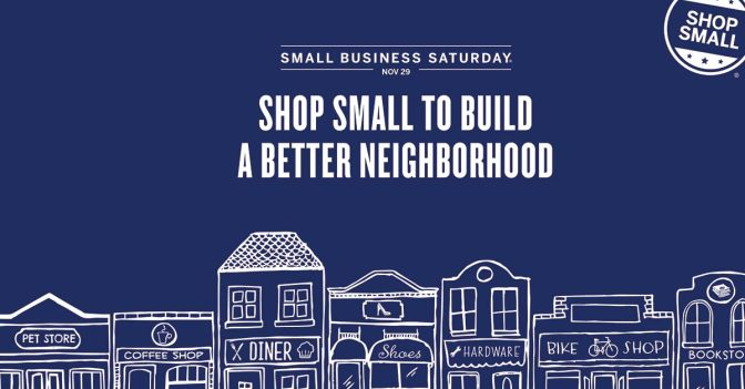 Come Save on Small Business Saturday!